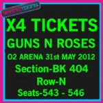 Guns N Roses x4 tickets o2 London 31st May 2012